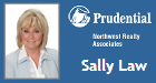Sally Law<br />Prudential NW Realty Associates&#8221; /></a> </div> <div class=