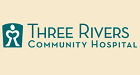 Three Rivers Community Hospital – Employment Opportunities
